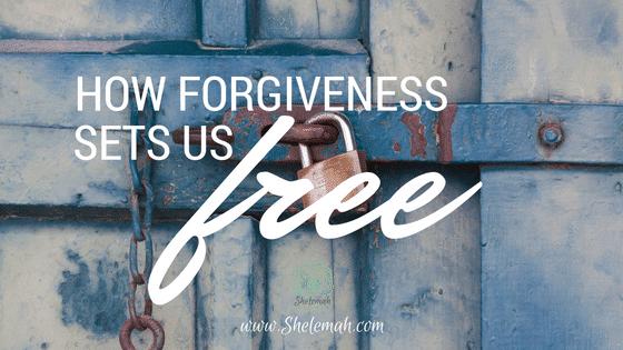 How Forgiveness Sets us Free