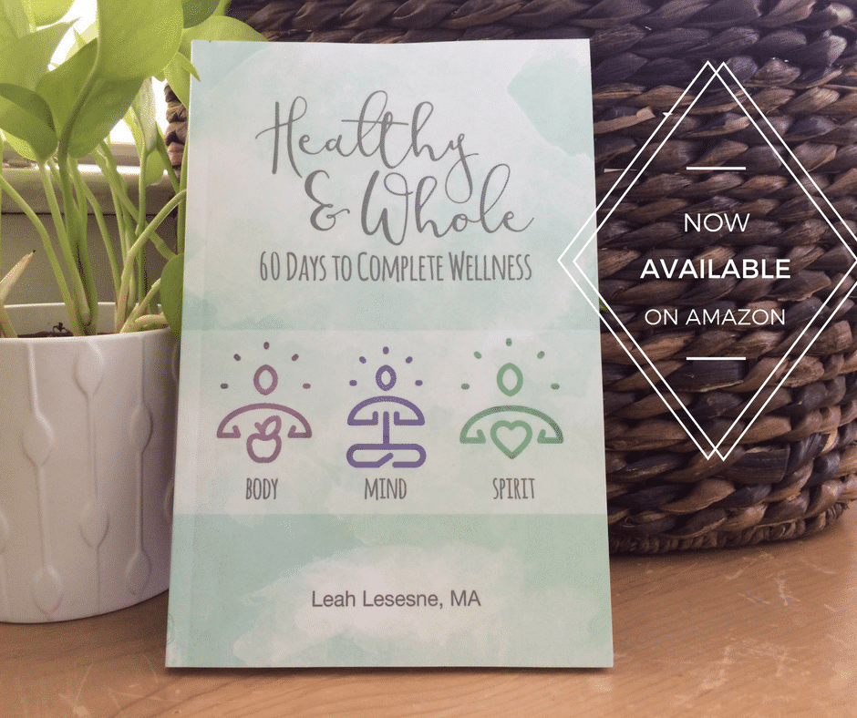 New Book! Healthy and Whole: 60 Days to Complete Wellness