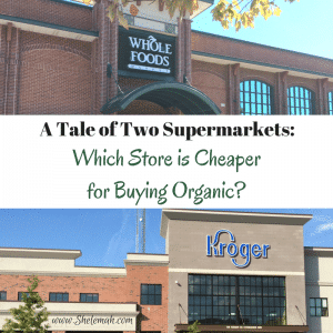 A Tale of Two Supermarkets: Which Store is Cheaper for Buying Organic?