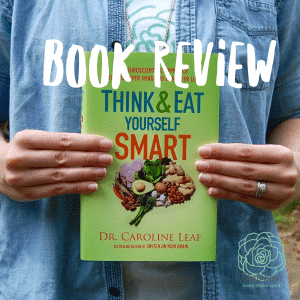 Think and Eat Yourself Smart Book Review